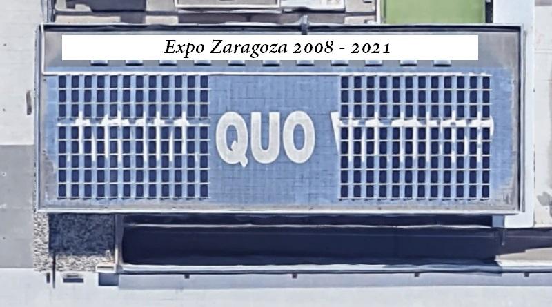 Expo 2008 – 2021.   Zaragoza ¿Quo Vadis?